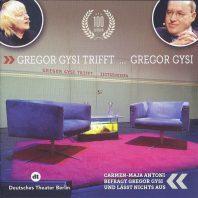 Gregor Gysi trifft ...